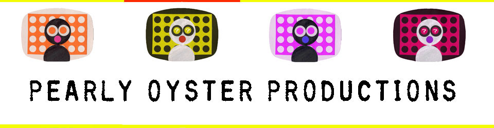 Pearly Oyster Productions